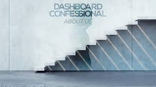 Dashboard Confessional: About Us (Official Audio)