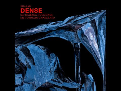 Khalab ft Shabaka Hutchings and Tommaso Cappellato - Dense (On the Corner)