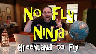 GROUNDED! The No Fly Ninja Challenge 04   Greenland to Fiji