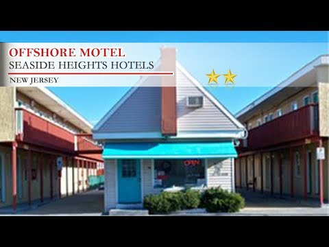 Offshore Motel - Seaside Heights Hotels, New Jersey
