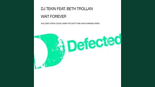 Play Wait Forever (Doruk's D-Floor Mix)