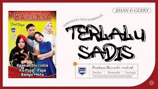 Jihan Audy Feat Gerry Mahesa - Terlalu Sadis (Official Music Video)