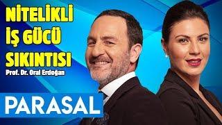 Nitelikli iş gücü sıkıntısı - Parasal 1. Kısım - 11 Temmuz 2019 - Oral Erdoğan - Nazlı Bolak