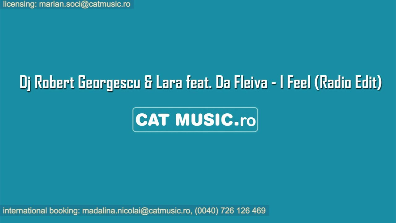 Dj Robert Georgescu & Lara feat. Da Fleiva - I Feel (Official Single)