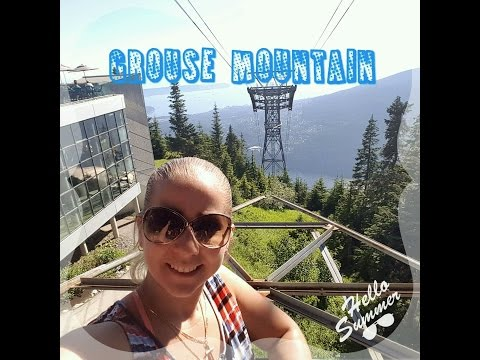 Grouse Mountain!