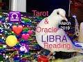 Libra March 2019⚖️♎️ Monthly Tarot & Oracle Forecast 🌸#Tarot #Libra #libra
