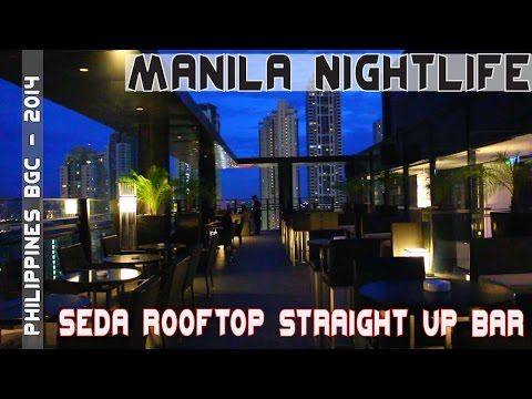 Fort Bonifacio Global City Philippines Seda Rooftop bar