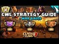 *CWL Strategy Guide* War Bases & Th10 vs Th12 Attacks | Clash of Clans