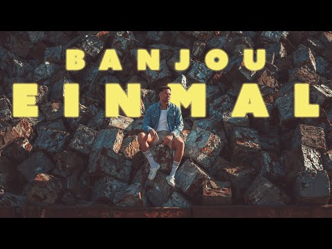 Banjou - EINMAL [Musikvideo von Onkel Banjou]