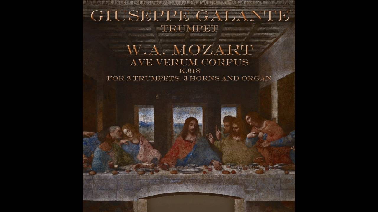 Wolfgang Amadeus Mozart Ave Verum Corpus K 618 For 2 Trumpets 3