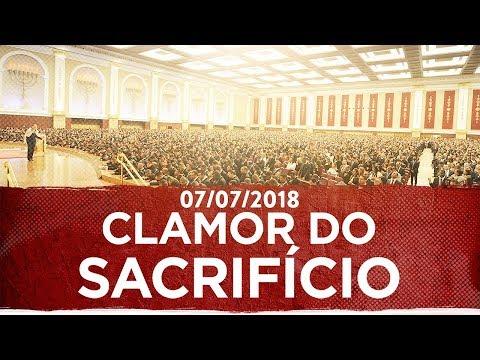 Reunião Especial: O Clamor do Sacríficio - 07/07/2018