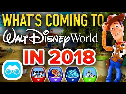 What's Coming To Walt Disney World in 2018?