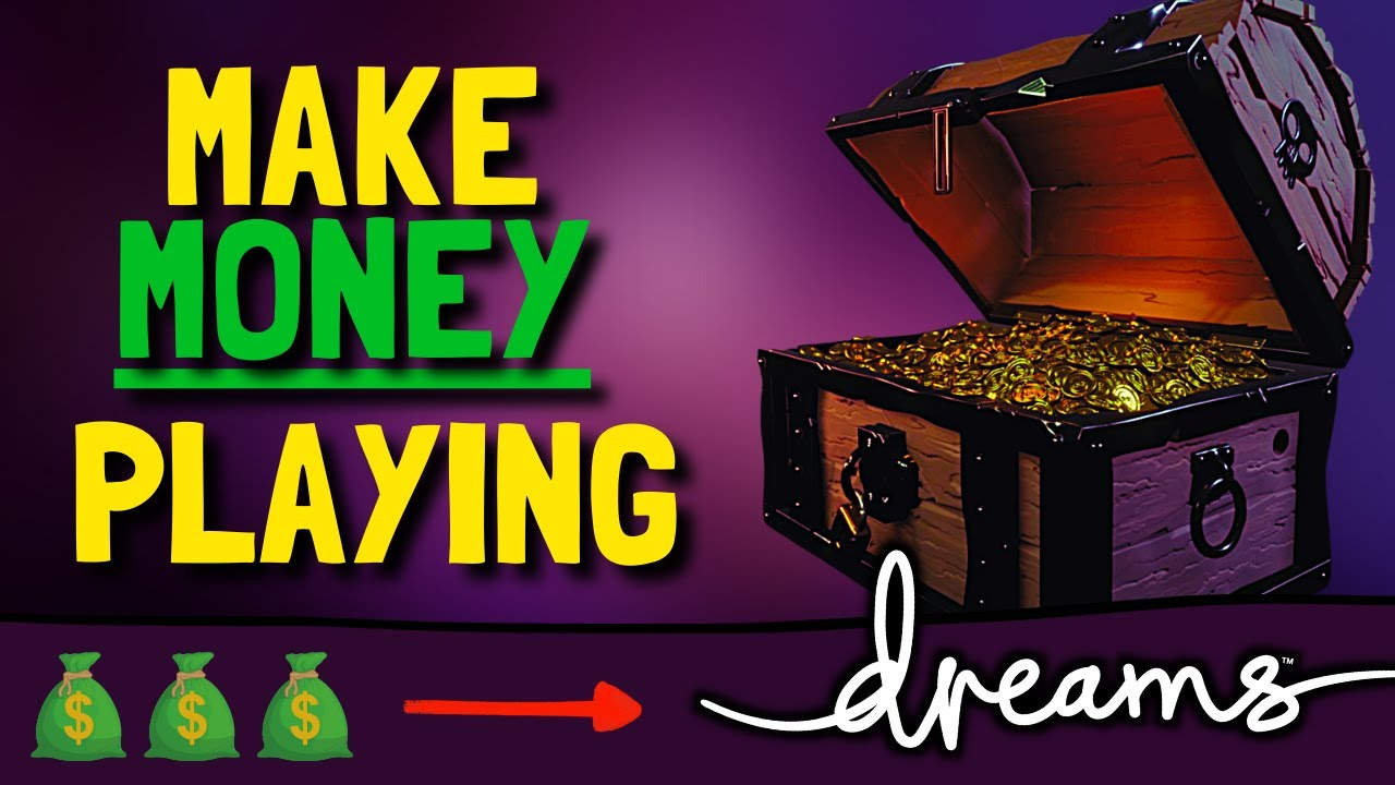 Yes, You Can Make Money Playing Dreams PS4 💰💰💰
