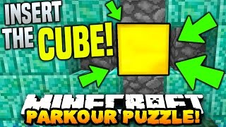 Minecraft INSERT THE CUBE PARKOUR! (FAST PUZZLE MAP!) with PrestonPlayz