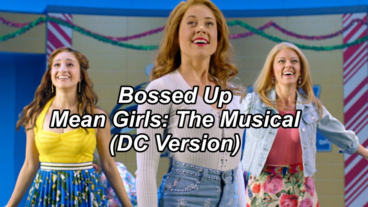 Download Bossed Up (LYRICS) - Mean Girls the Musical (DC Preview)