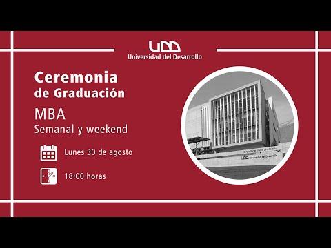 Ceremonia de Graduación | MBA Semanal y Weekend | Sede Santiago