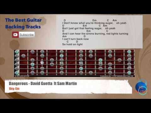 Dangerous - David Guettaft Sam Martin Guitar Backing Track scale, chords and lyrics