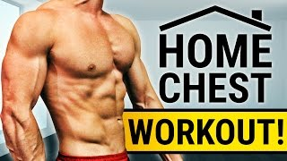 20 Minute Home Chest Workout! - NO DUMBBELLS OR BARBELLS! | FULL MUSCLE BUILDING ROUTINE!