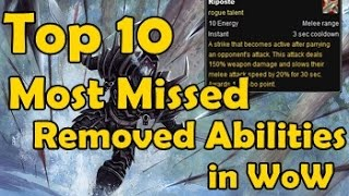 Top 10 Most Missed Removed Abilities in WoW