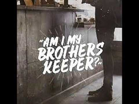 MY BROTHER'S KEEPER ... GENESIS 4:8-14 ... MP3