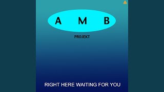 Right here waiting for you (Rheingold Radio edit)