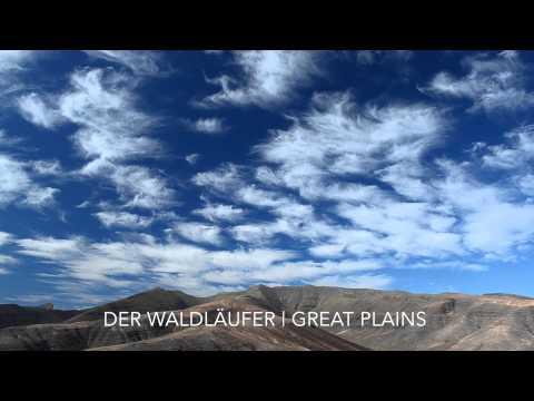 DER WALDLÄUFER | GREAT PLAINS