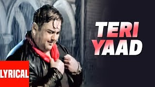 "Adnan Sami ""TERI YAAD"" Lyrical Video 