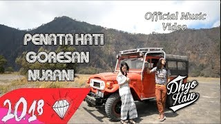 Video DHYO HAW feat INDAH - PENATA HATI GORESAN NURANI (Official Music Video HD) download MP3, 3GP, MP4, WEBM, AVI, FLV Juli 2018