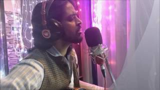 Kuch to hai  jo ( movie Do lafzo ki kahani)(sung by Armaan malik)cover by Puneet brahma