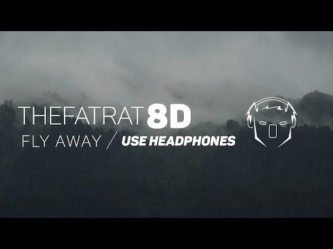 TheFatRat - FlyAway (8D AUDIO)