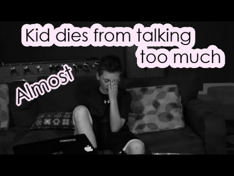 Kid dies from talking too much!