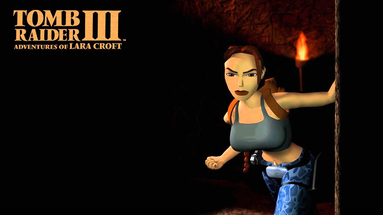 Tomb Raider Iii Adventures Of Lara Croft Main Theme 1998 Youtube