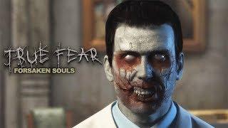 ДОБРО ПОЖАЛОВАТЬ ► True Fear: Forsaken Souls Part 2#2