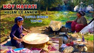 """Köy Hayatı """"Annem ile Halam"""" Yufka Ekmek Yapımı günlük vlog صنع خبز القرية"""
