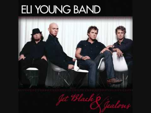 Jet Black and Jealous -- Eli Young Band (lyrics in description)