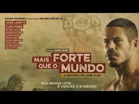 Mais Forte que o Mundo A História de José Aldo Best Picture 2016 streaming vf