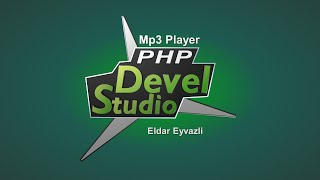 #1Php Devel Studio 3.0-ile program duzeltmek (Mp3 player)