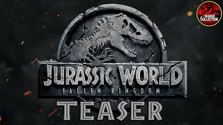 JURASSIC WORLD: FALLEN KINGDOM | Teaser Trailer | Fan Made