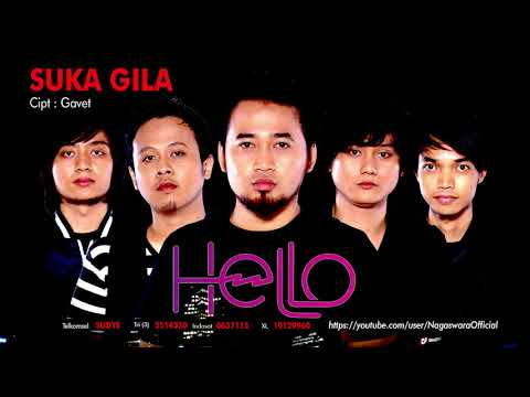 Hello - Suka Gila (Official Audio Video)