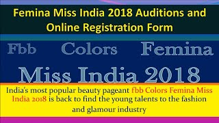 FBB FEMINA MISS INDIA 2018 REGISTRATION & AUDITIONS