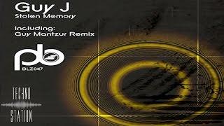Guy J - Stolen Memory (Guy Mantzur Remix)