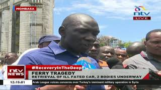 Likoni Ferry Recovery: We hope the bodies are still inside car - Oguna
