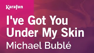 Download Karaoke I've Got You Under My Skin - Michael Bublé * MP3 song and Music Video