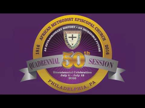 AME 2016 General Conference Consecration Service
