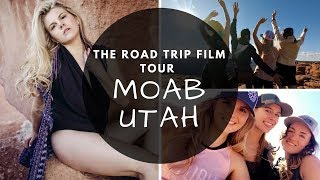 Moab, UT - The Road Trip Film Tour VLOG