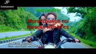 Assamese song morom buwoti noi karaoke with lyrics