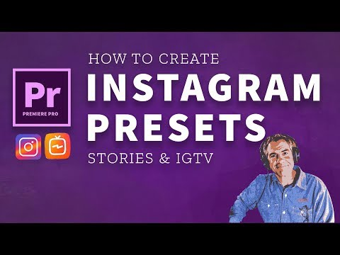 251: Create Presets for Instagram Stories & IGTV in Adobe