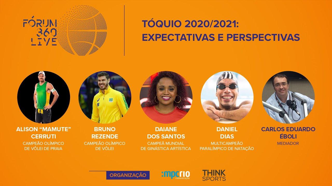 Fórum 360 Live - Tóquio 2020/2021: Expectativas e Perspectivas
