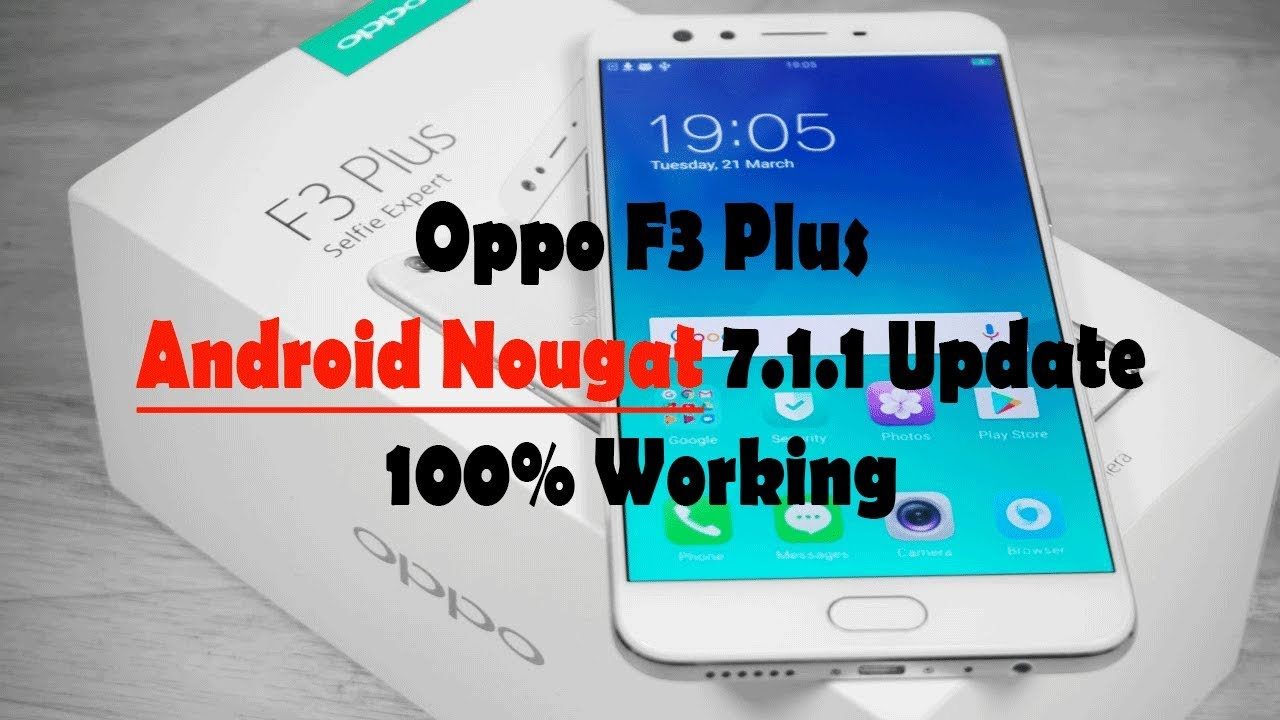 Oppo F3 Plus Nougat Android 7 1 1 Update | How-to