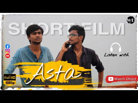 Asta Shortfilm || Full HD || Watch Direct || Directed By Girish Kumar & Team